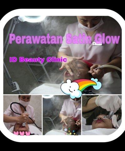 Perawatan wajah Satin Glow ID Beauty Clinic Jakarta